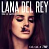Lana Del Rey - Young and Beautiful (Tegi x C.O.D.A Remix)