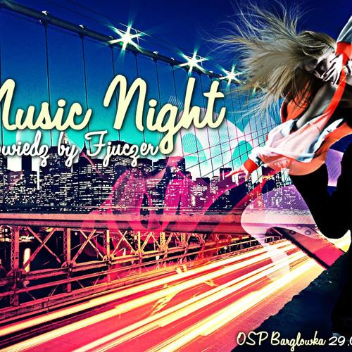Fjuczer - Music Night - Zapowiedź