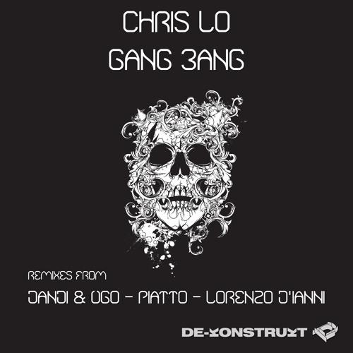 Chris Lo - Gang Bang (Lorenzo D'Ianni Remix) [De-Konstrukt]
