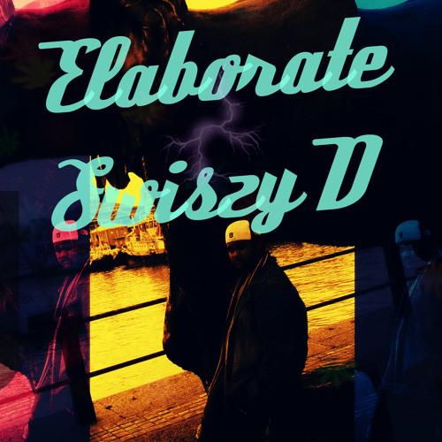 Swiszy D - Elaborate ( ft Schiswaszy)