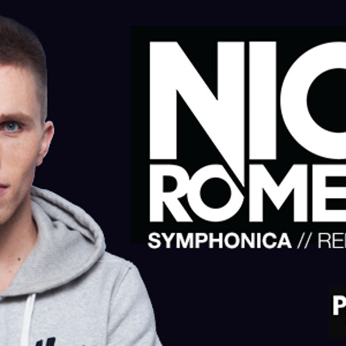NICKY ROMERO - SYMPHONICA (PiaH! Remix) Free Download