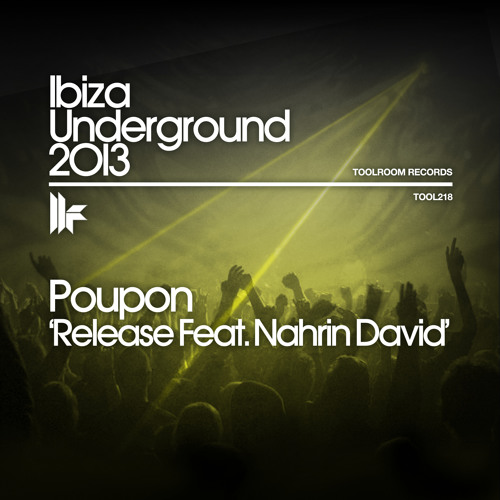 Poupon - Release feat. Nahrin David [Toolroom Records] // OUT NOW!!!