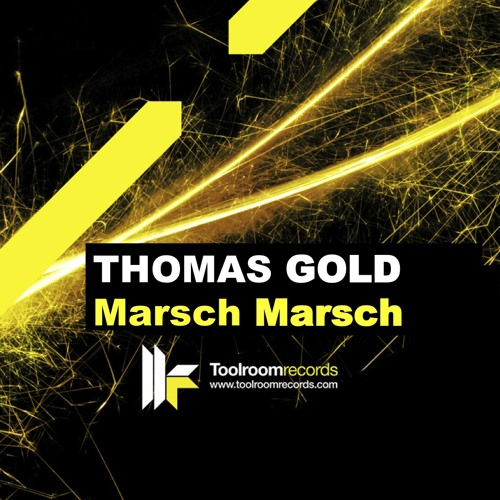 Thomas Gold 'Marsch Marsch 2011' Clip (Toolroom)