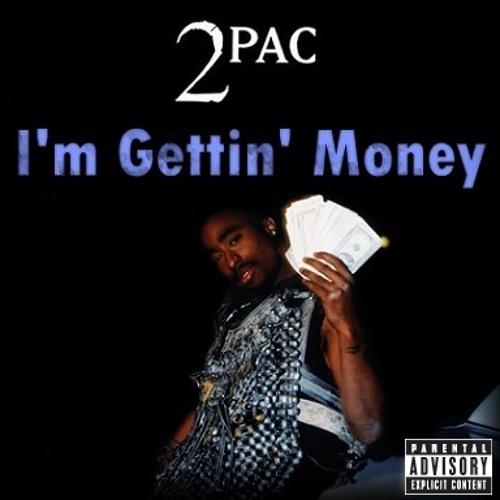 2Pac - I'm Gettin' Money (Original Version)