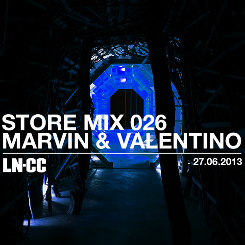 LN-CC Store Mix 026 - Marvin & Valentino
