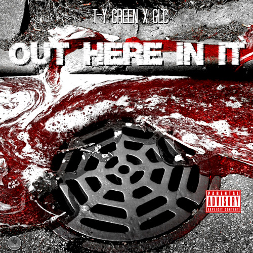T-Y Green x GLC - OUT HERE IN IT
