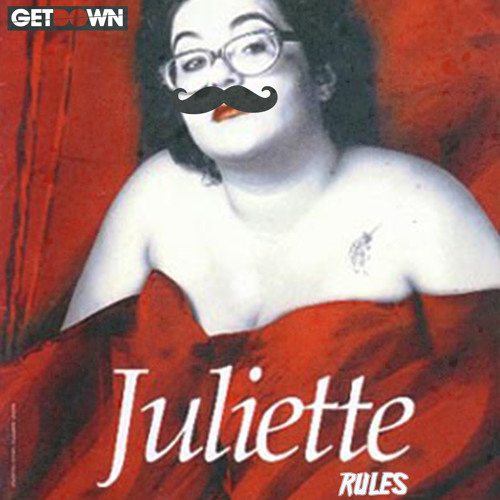 DJ GETDOWN - JULIETTE RULES (les règles de Juliette)