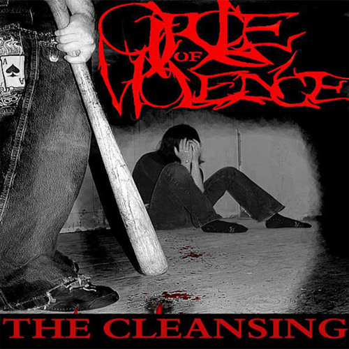 Circle Of Violence (The Cleansing EP)