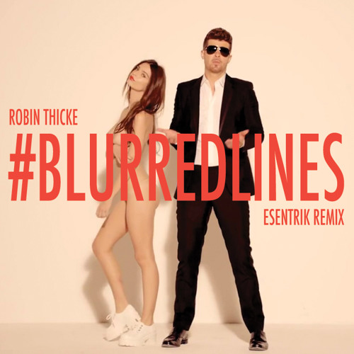 Blurred Lines (eSenTRIK Remix)