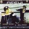 Yo Yo Honey Singh Ft. Bill Singh - - - Peshi