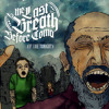 The Last Breath Before  Coma - If I Die Tonight