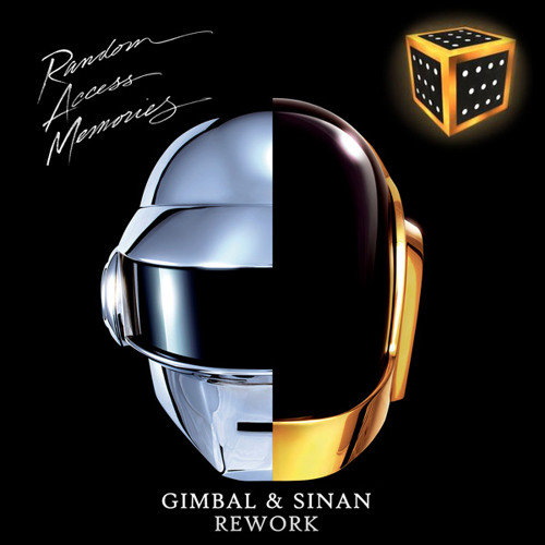 Daft Punk - Random Access Memories - Gimbal & Sinan Rework