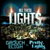 The Grouch & Eligh - All These Lights Ft. Pretty Lights