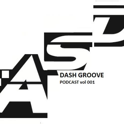 *DashGroove - A S D Rec. - PodCast - vol 001