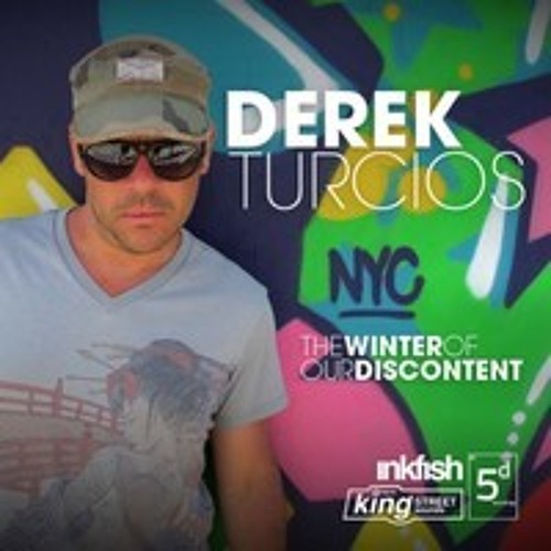 """KING STREET SOUNDS DEREK TURCIOS """"THE WINTER OF OUR DISCONTENT"""" FULL PREVIEW"""