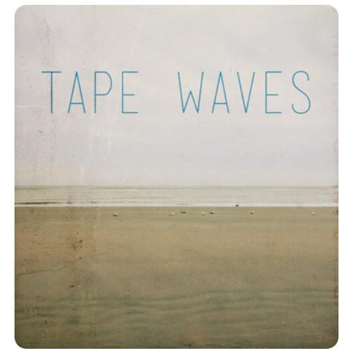 Tape Waves - Wherever I Go