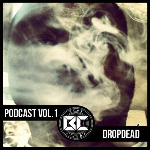Podcast Vol. 1 - Dj Dropdead