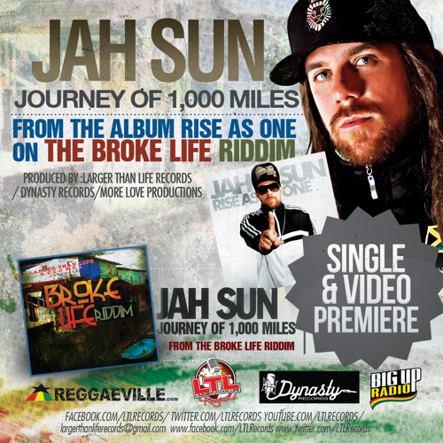 FREE DOWNLOAD: Jah Sun - Journey Of 1,000 Miles [The Broke Life Rididm 2013]