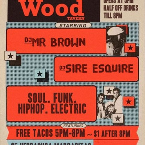 DJ Mr Brown @ Wood Tavern - Beats + Soul + Reggae + More!! - Great Set!! - 6.25.13 - All Vinyl