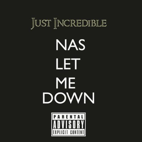 Nas Let Me Down