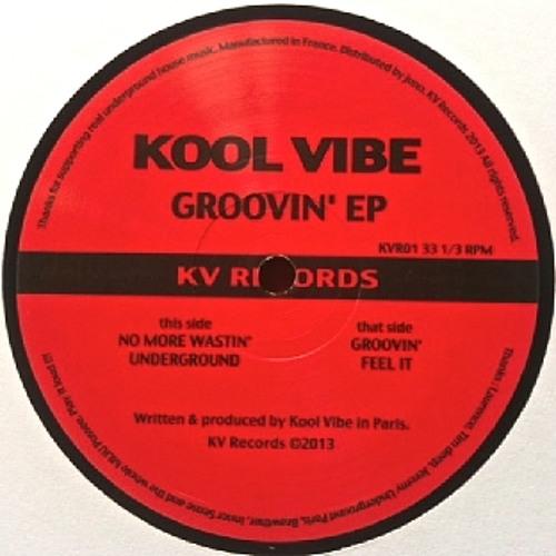 B2 Kool Vibe - Feel It - KVR01 - KV Records