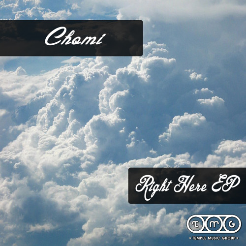 Chomi - Right Here EP