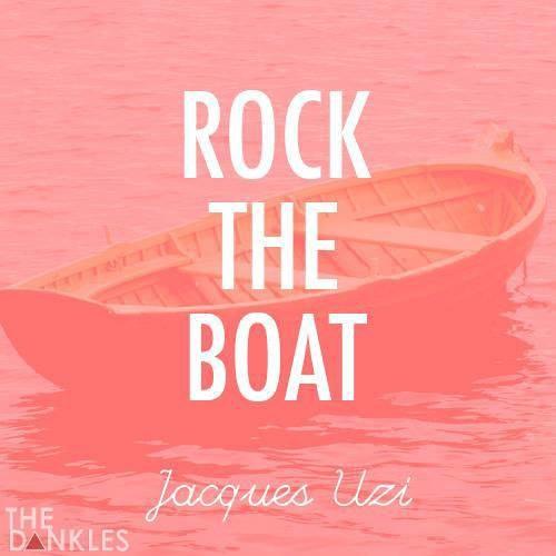Rock the Boat - Jacques Uzi [Exclusive]