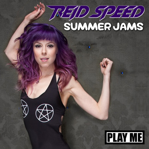 REID SPEED - SUMMER JAMS (2013)