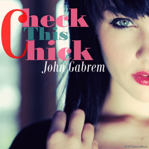 John Gabrem - Check This Chick (Official Teaser) - OUT SOON