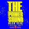 Alex Eliz -The Power Sound (Original Mix)