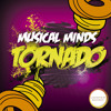 Musical Minds - Tornado