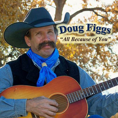 I'm Still From Arizona, Doug Figgs