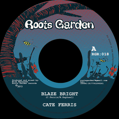 "David Rodigan selects: Cate Ferris ""Blaze Bright""(""scorcher of the week"" on BBC1Xtra 07/04/2013)"