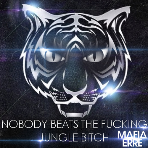 Alvaro & Mercer Ft Tony Junior - Nobody Beat The Fucking Jungle Bitch (MAFiAERRE Mashup)