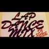 Quick Lap Dance Mix