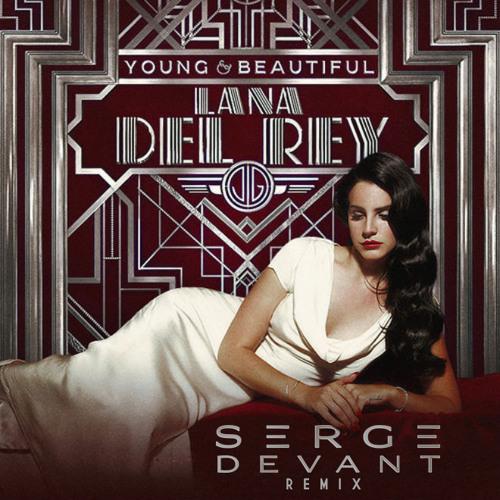 Lana Del Rey - Young & Beautiful (Serge Devant remix)