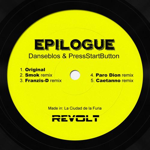 *OUT NOW - Danseblos & PressStartButton - Epilogue EP (Includes All Remixes)