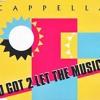Cappella - U Got 2 Let The Music (Alfredo Salgado Remix)