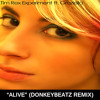 The Tim Rex Experiment feat. Graziella - Alive (donkeybeatz Remix)