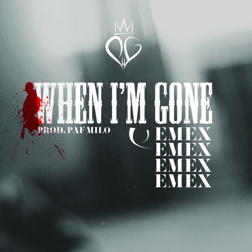 When I'm Gone (prod. by Milo)