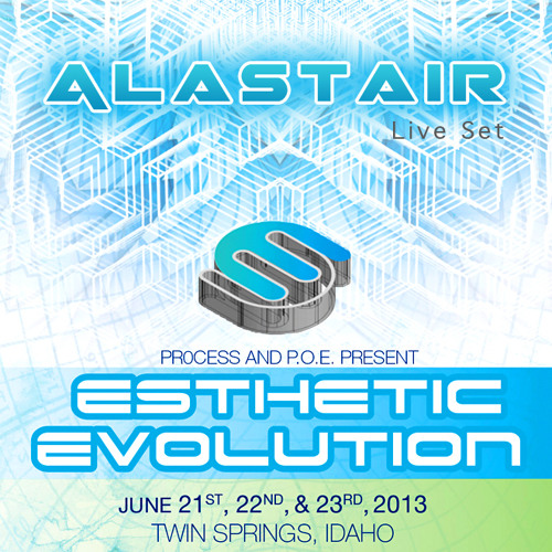 Alastair - Live Set (6/22/13) @ Esthetic Evolution Festival