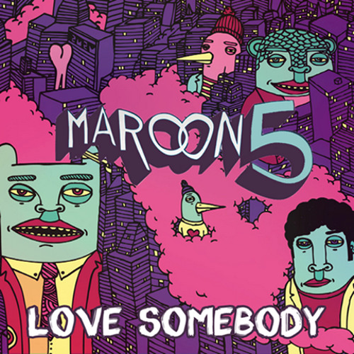 Maroon 5 - Love Somebody (It's The Kue Remix!)