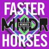 Faster Horses (Jeffrey Jerusalem Remix)
