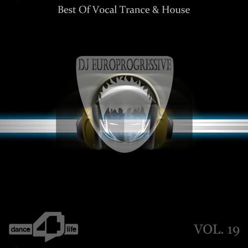 Europrogressive-Dance For Life Vol.19