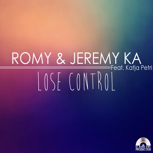 ROMY - JEREMY KA feat KATJA PETRI: LOSE CONTROL (Extended mix)