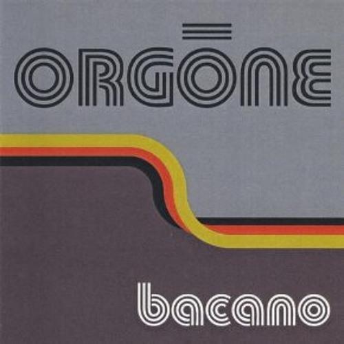 Orgone - Come Around