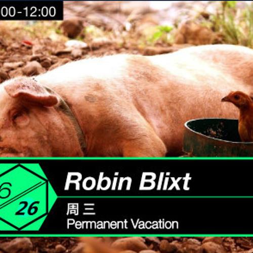 UdanceCN Global Guest - Robin Blixt【Permanent Vacation】Sweden瑞典 20130626