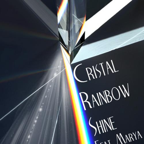 Cristal Rainbow Shine Ft Marya