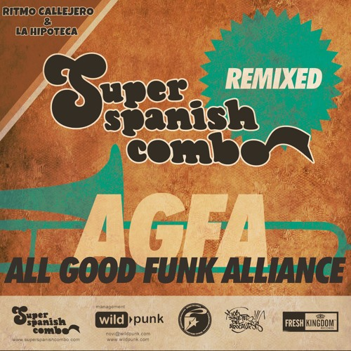 Super Spanish Combo - La Hipoteca (AGFA Remix)