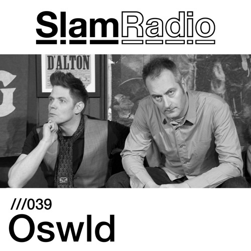Slam Radio - 039 - Oswld